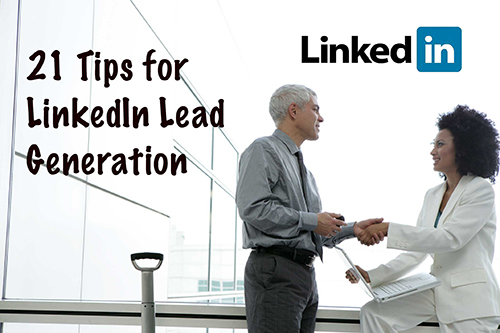 21 Tips for LinkedIn Lead Generation